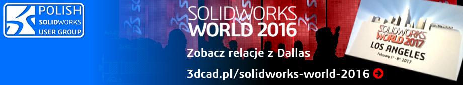 Polish SolidWorks User Group - SOLIDWORKS WORLD 2016